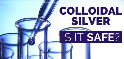colloidal silver safety